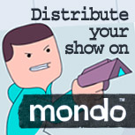 Distribute your show on Mondo.